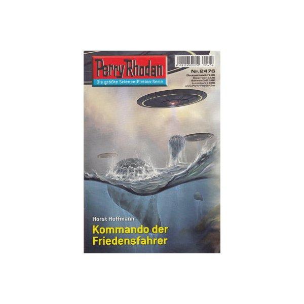 Moewig Perry Rhodan Nr.: 2476 - Hoffmann, Horst: Kommando der Friedensfahrer Z(1-2)