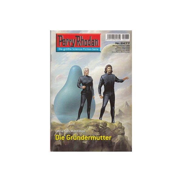Moewig Perry Rhodan Nr.: 2477 - Montillon, Christian: Die Gründermütter Z(1-2)