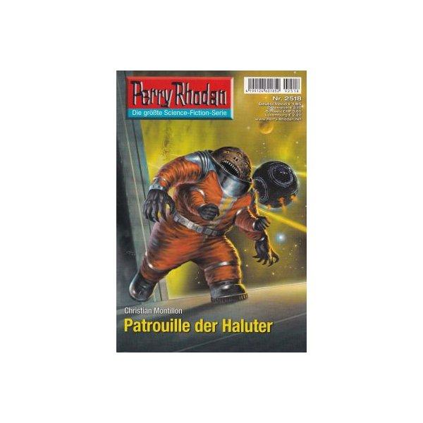 Moewig Perry Rhodan Nr.: 2518 - Montillon, Christian: Patrouille der Haluter Z(1-2)