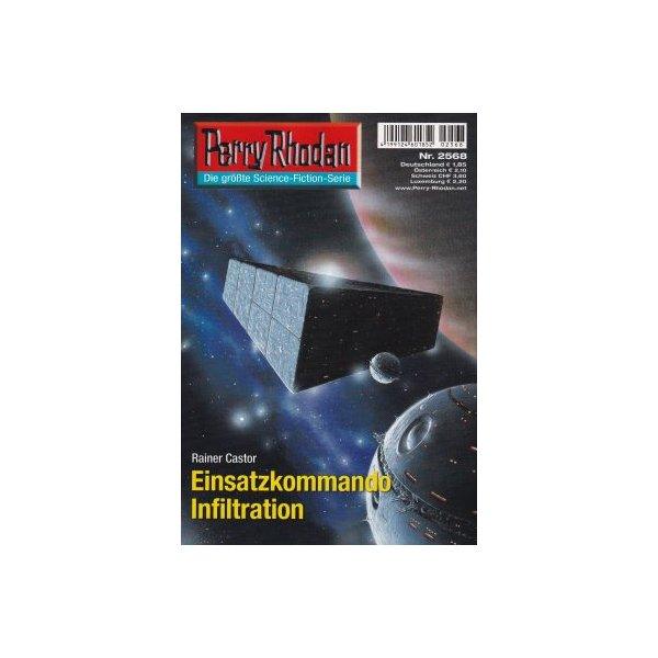 Moewig Perry Rhodan Nr.: 2568 - Castor, Rainer: Einsatzkommando Infiltration Z(1-2)