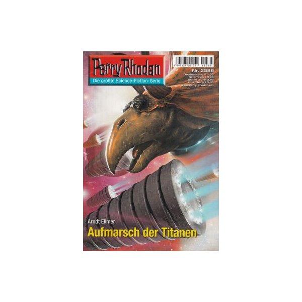 Moewig Perry Rhodan Nr.: 2588 - Ellmer, Arndt: Aufmarsch der Titanen Z(1-2)
