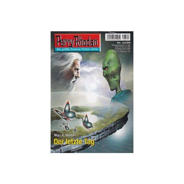 Moewig Perry Rhodan Nr.: 2599 - Herren, Marc A.: Der Letzte Tag Z(1-2)