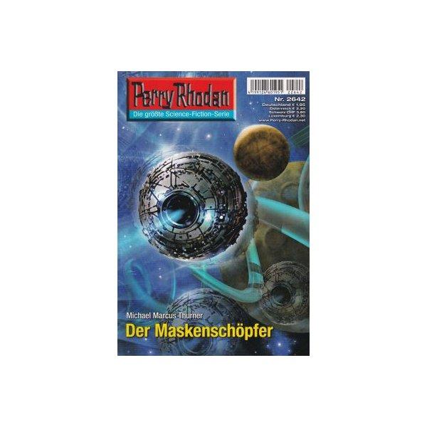 Moewig Perry Rhodan Nr.: 2642 - Thurner, Michael Marcus: Der Maskenschöpfer Z(1-2)