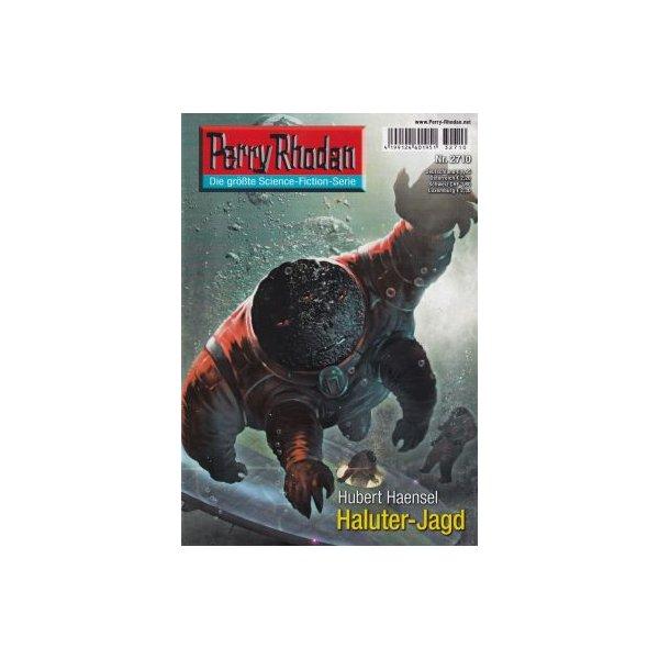 Moewig Perry Rhodan Nr.: 2710 - Haensel, Hubert: Haluter-Jagd Z(1-2)
