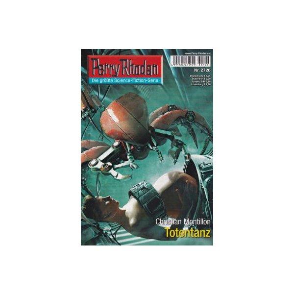 Moewig Perry Rhodan Nr.: 2726 - Montillon, Christian: Totentanz Z(1-2)
