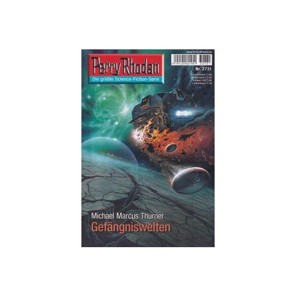 Moewig Perry Rhodan Nr.: 2731 - Thurner, Michael Marcus: Gefängniswelten Z(1-2)