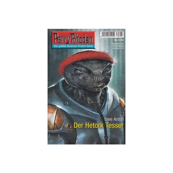 Moewig Perry Rhodan Nr.: 2732 - Anton, Uwe: Der Hetork Tesser Z(1-2)