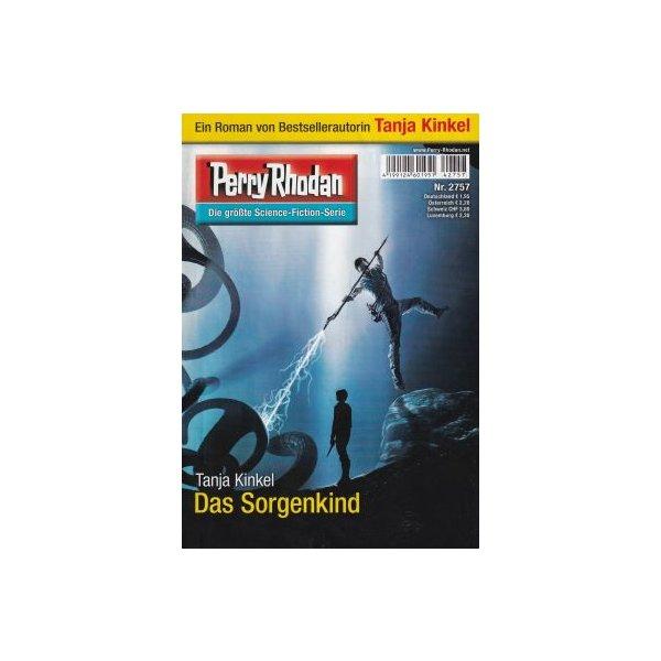 Moewig Perry Rhodan Nr.: 2757 - Kinkel, Tanja: Das Sorgenkind Z(1-2)