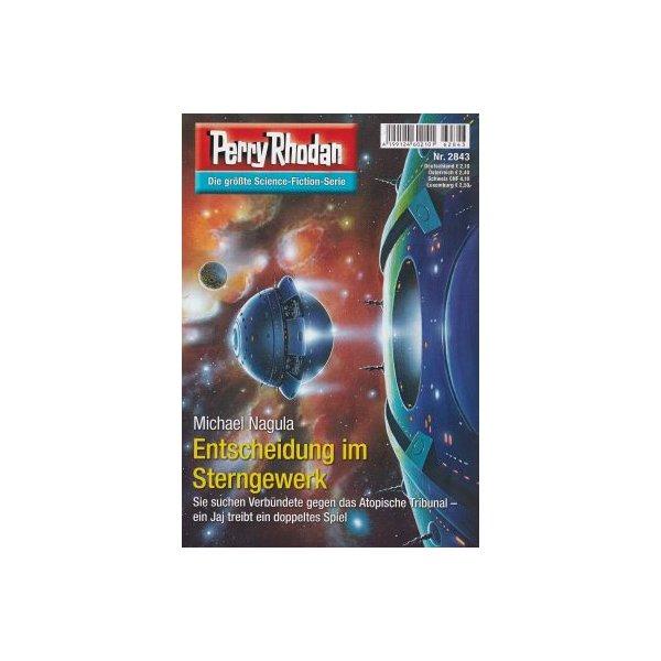Moewig Perry Rhodan Nr.: 2843 - Nagula, Michael: Entscheidung im Sterngewerk Z(1-2)