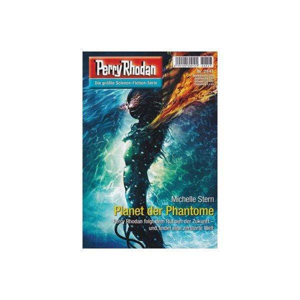 Moewig Perry Rhodan Nr.: 2847 - Stern, Michelle: Planet der Phantome Z(1-2)