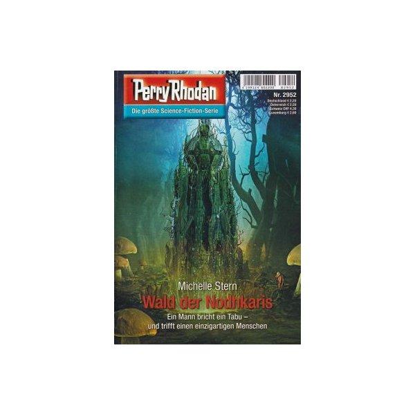 Moewig Perry Rhodan Nr.: 2952 - Stern, Michelle: Wald der Nodhkaris Z(1-2)