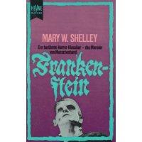 Heyne Allgemeine Reihe Nr.: 577 - Shelley, Mary W.: Frankenstein Z(1-2)