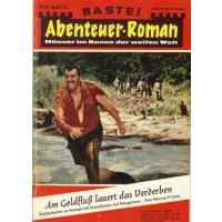 Bastei Bastei Abenteuer-Roman Nr.: 118 - Lime F., Harvey: Am Goldfluß lauert das Verderben Z(2)