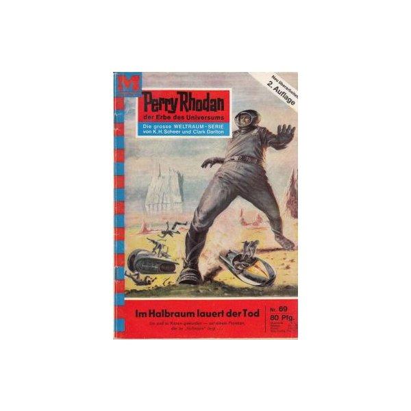 Moewig Perry Rhodan 2. Auflage Nr.: 69 - Mahr, Kurt: Im Halbraum lauert der Tod Z(2)