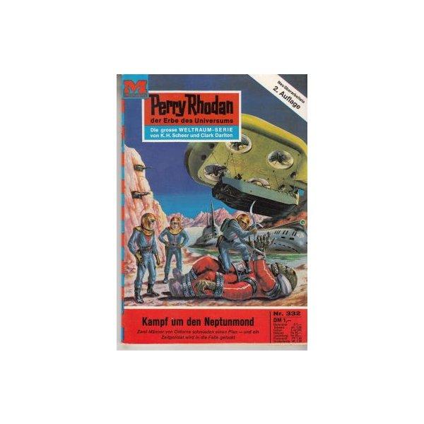 Moewig Perry Rhodan 2. Auflage Nr.: 332 - Ewers, H. G.: Kampf um den Neptunmond Z(1-2)