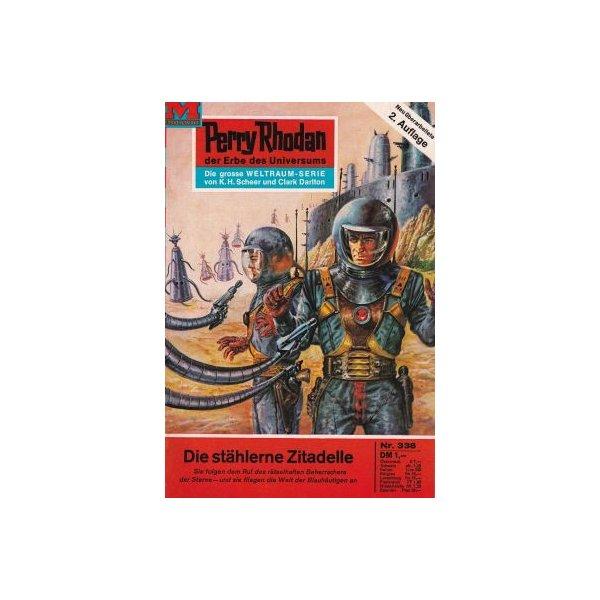 Moewig Perry Rhodan 2. Auflage Nr.: 338 - Voltz, William: Die stählerne Zitadelle Z(1-2)