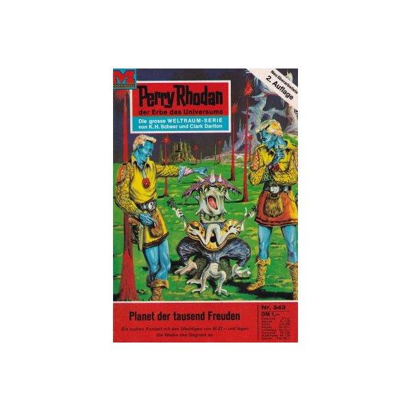 Moewig Perry Rhodan 2. Auflage Nr.: 343 - Voltz, William: Planet der tausend Freuden Z(1-2)