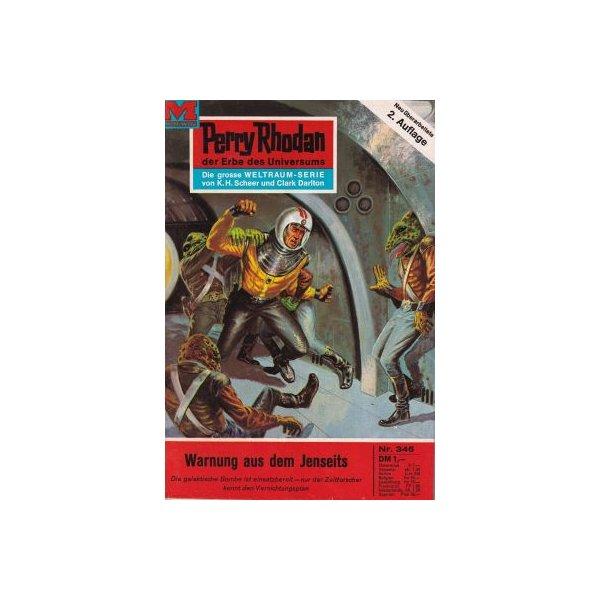 Moewig Perry Rhodan 2. Auflage Nr.: 346 - Ewers, H. G.: Warnung aus dem Jenseits Z(1-2)