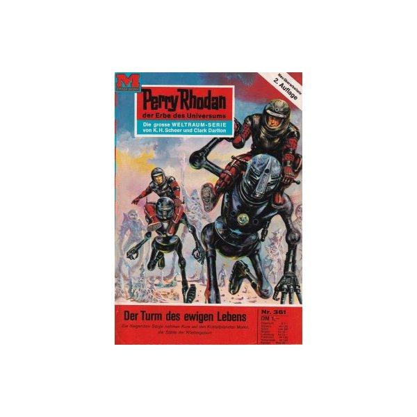 Moewig Perry Rhodan 2. Auflage Nr.: 361 - Darlton, Clark: Der Turm des ewigen Lebens Z(1-2)