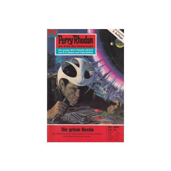Moewig Perry Rhodan 2. Auflage Nr.: 364 - Ewers, H. G.: Die grüne Bestie Z(1-2)