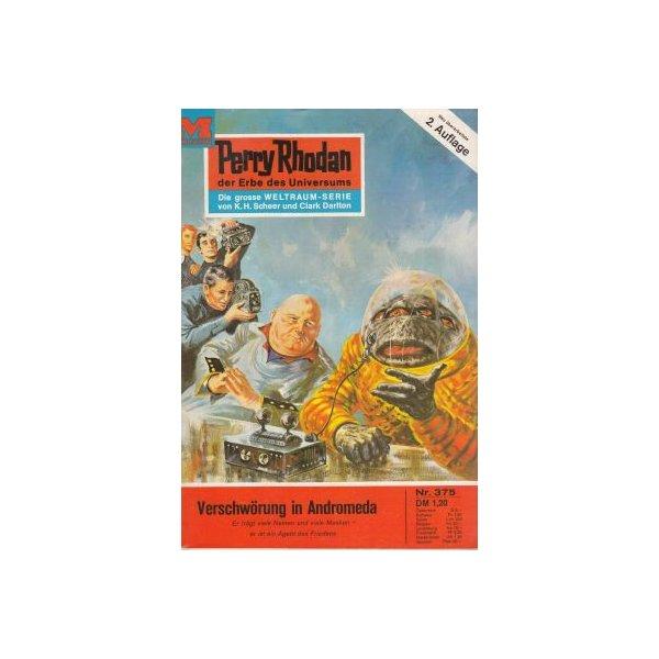 Moewig Perry Rhodan 2. Auflage Nr.: 375 - Ewers, H. G.: Verschwörung in Andromeda Z(1-2)