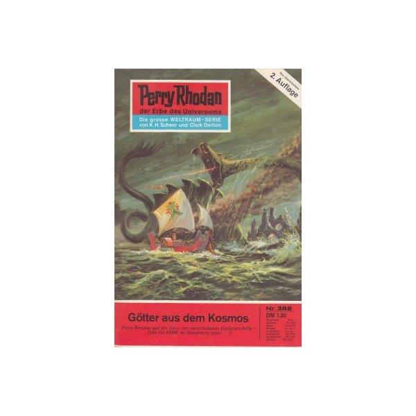 Moewig Perry Rhodan 2. Auflage Nr.: 388 - Darlton, Clark: Götter aus dem Kosmos Z(1-2)