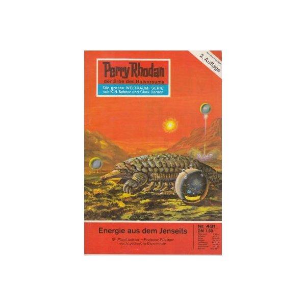 Moewig Perry Rhodan 2. Auflage Nr.: 431 - Ewers, H. G.: Energie aus dem Jenseits Z(1-2)
