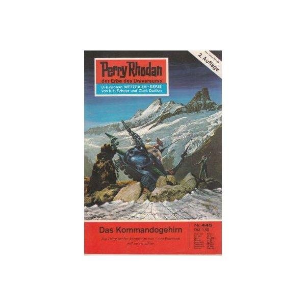 Moewig Perry Rhodan 2. Auflage Nr.: 445 - Ewers, H. G.: Das Kommandogehirn Z(1-2)