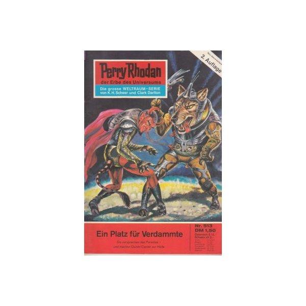 Moewig Perry Rhodan 2. Auflage Nr.: 513 - Vlcek, Ernst: Ein Platz für Verdammte Z(1-2)