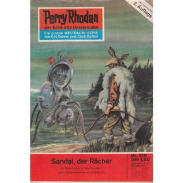 Moewig Perry Rhodan 2. Auflage Nr.: 516 - Kneifel, Hans: Sandal, der Rächer Z(1-2)
