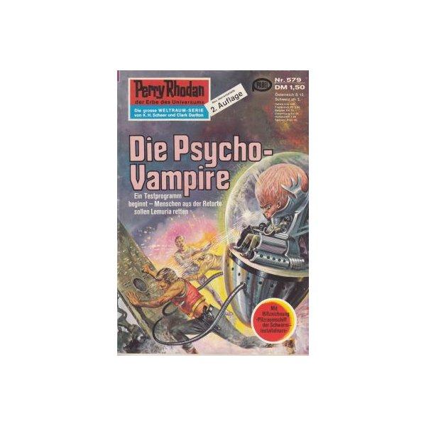 Moewig Perry Rhodan 2. Auflage Nr.: 579 - Vlcek, Ernst: Die Psycho-Vampire Z(1-2)