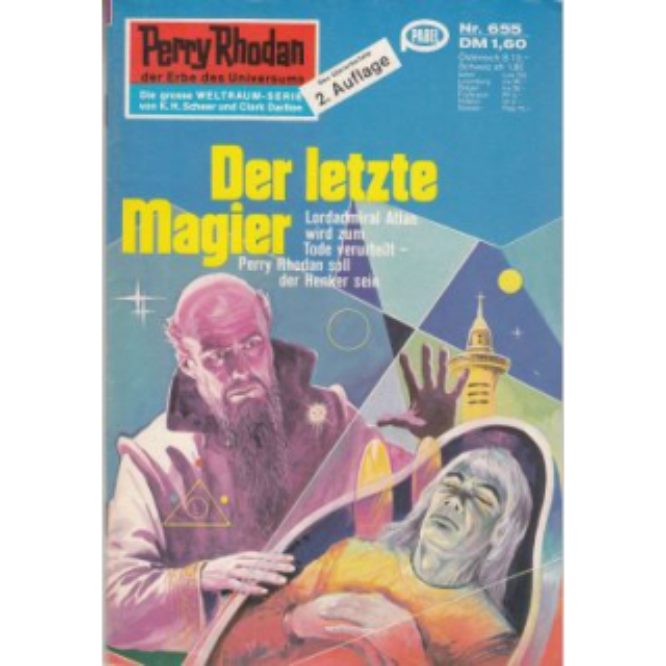 Moewig Perry Rhodan 2. Auflage Nr.: 655 - Voltz, William: Der letzte Magier Z(1-2)