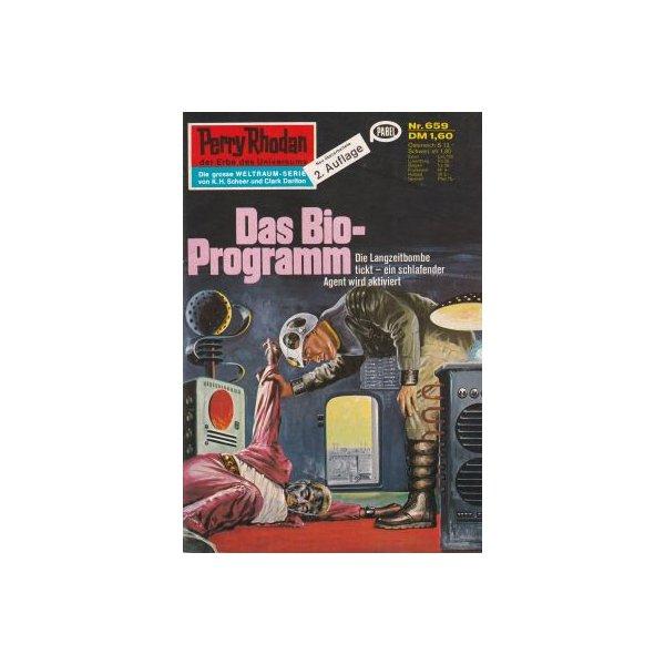 Moewig Perry Rhodan 2. Auflage Nr.: 659 - Francis, H. G.: Das Bio-Programm Z(1-2)