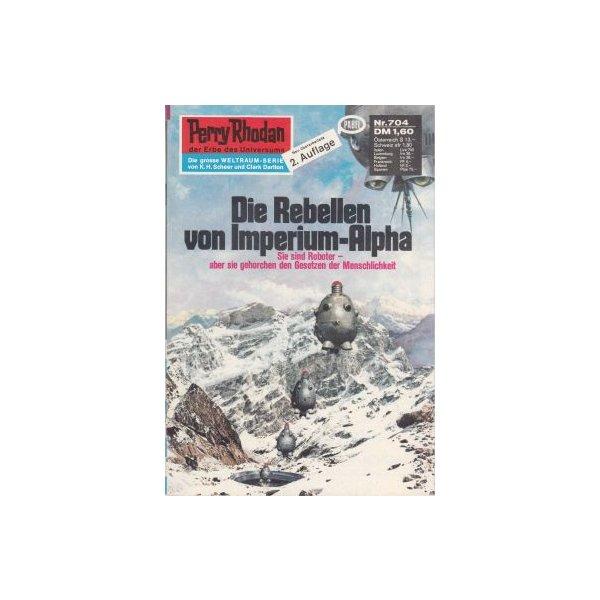 Moewig Perry Rhodan 2. Auflage Nr.: 704 - Vlcek, Ernst: Die Rebellen von Imperium-Alpha Z(1-2)