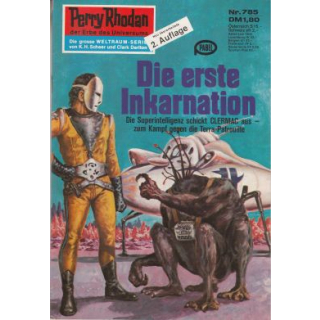Moewig Perry Rhodan 2. Auflage Nr.: 785 - Voltz, William: Die erste Inkarnation Z(1-2)