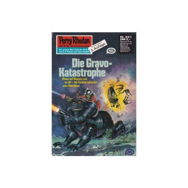 Moewig Perry Rhodan 2. Auflage Nr.: 821 - Kneifel, Hans: Die Gravo-Katastrophe Z(1-2)