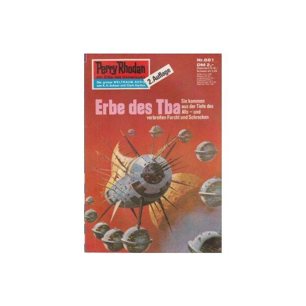 Moewig Perry Rhodan 2. Auflage Nr.: 881 - Ewers, H. G.: Erbe des Tba Z(1-2)