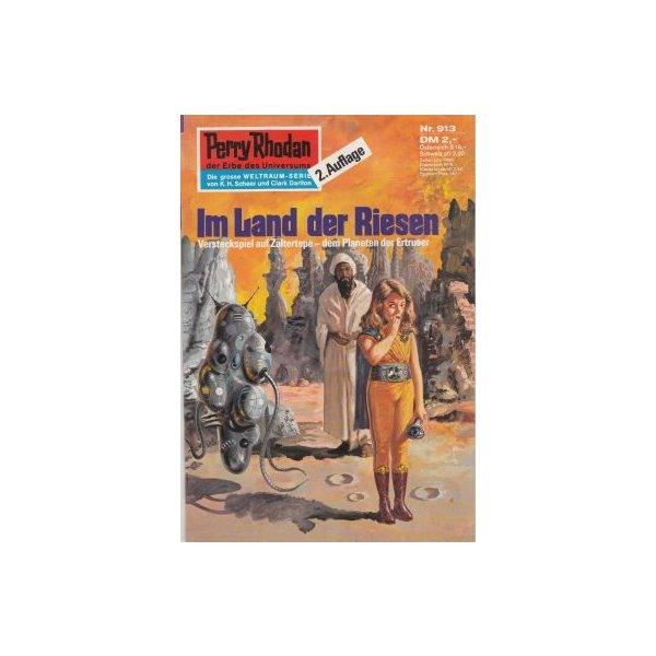 Moewig Perry Rhodan 2. Auflage Nr.: 913 - Ewers, H. G.: Im Land der Riesen Z(1-2)