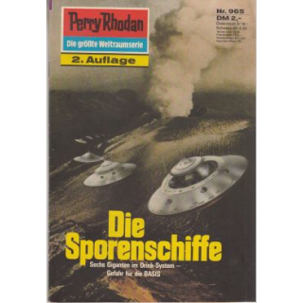 Moewig Perry Rhodan 2. Auflage Nr.: 965 - Vlcek, Ernst: Die Sporenschiffe Z(1-2)