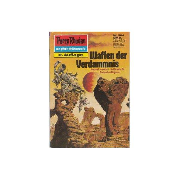 Moewig Perry Rhodan 2. Auflage Nr.: 984 - Ewers, H. G.: Waffen der Verdammnis Z(1-2)