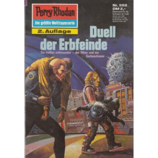 Moewig Perry Rhodan 2. Auflage Nr.: 988 - Francis, H. G.: Duell der Erbfeinde Z(1-2)
