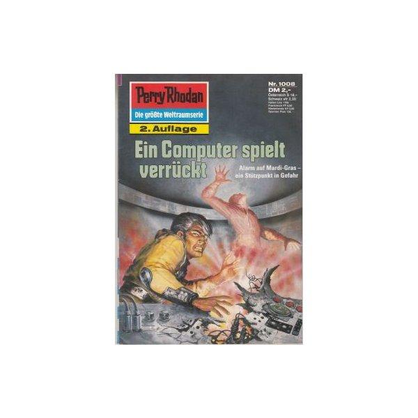 Moewig Perry Rhodan 2. Auflage Nr.: 1008 - Vlcek, Ernst: Ein Computer spielt verrückt Z(1-2)