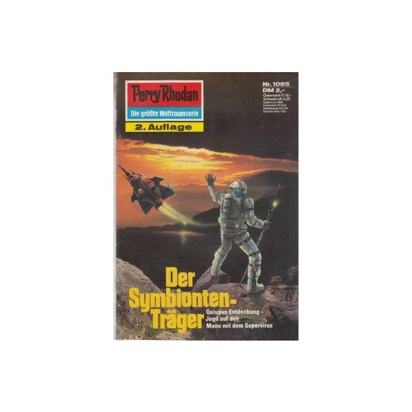 Moewig Perry Rhodan 2. Auflage Nr.: 1085 - Hoffmann, Horst: Der Symbionten-Träger Z(1-2)
