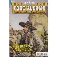 Bastei Fort Aldamo Neuauflage Nr.: 42 - Callahan, Frank: Jetzt gehört Aldamo uns Z(1-2)