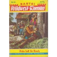 Bastei Bastei Wildwestroman Nr.: 34 - Collins, Conny: Dicke Luft für Randy Z(2-3)