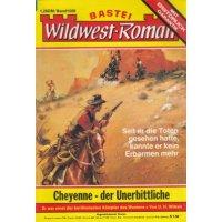 Bastei Bastei Wildwestroman Nr.: 1006 - Wilken, U.H.: Cheyenne - der Unerbittliche Z(1-2)