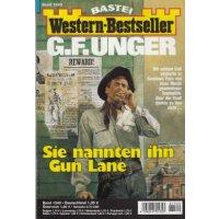Bastei Western-Bestseller Nr.: 1540 - Unger, G.F.: Sie nannten ihn Gun Lane Z(1-2)