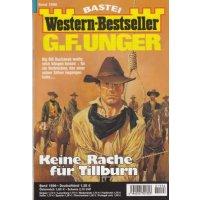 Bastei Western-Bestseller Nr.: 1596 - Unger, G.F.: Keine Rache für Tillburn Z(1-2)