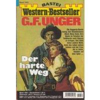 Bastei Western-Bestseller Nr.: 1681 - Unger, G.F.: Der...