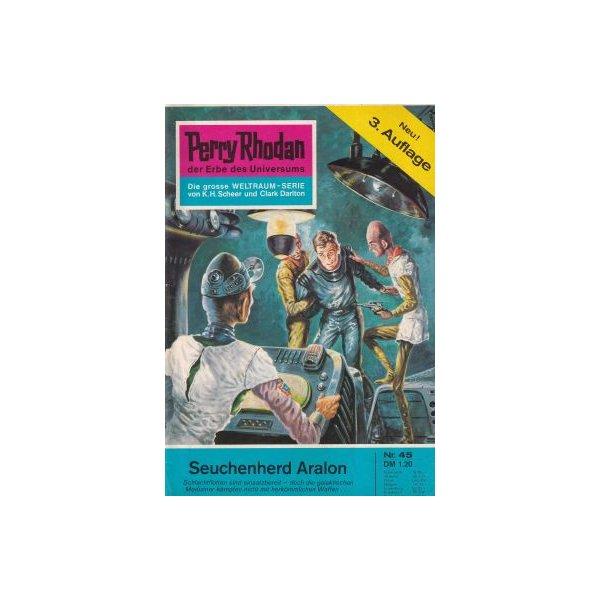 Moewig Perry Rhodan 3. Auflage Nr.: 45 - Darlton, Clark: Seuchenherd Aralon Z(1-2)